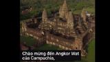 Video: Công trình tôn giáo lớn nhất thế giới ở Campuchia