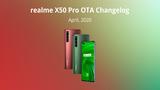 Cung cấp tính năng quay video 4K 60FPS trên Realme X50 Pro 5G