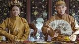 Hoàng đế nhà Thanh mỗi năm tốn 15.000 lượng bạc cho chuyện ăn uống?