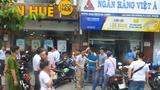 Viet Á Bank thông tin bước đầu vụ cướp ngân hàng tại PGD Bà Chiểu