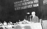 58 năm ngày Khoa học và Công Nghệ Việt Nam: Nhớ lời căn dặn của Chủ tịch Hồ Chí Minh