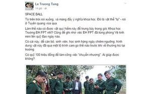 Chủ tịch HĐQT đại học FPT muốn mua vật thể lạ rơi ở Tuyên Quang