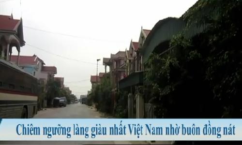 Chiem nguong lang giau nhat Viet Nam nho buon dong nat