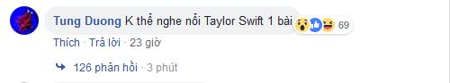 """Tung Duong phat ngon soc: """"Khong the nghe noi Taylor Swift 1 bai""""-Hinh-2"""