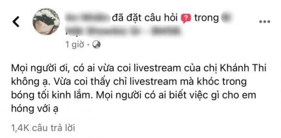 Giua khuya Khanh Thi livestream khoc loc nuc no, chuyen gi day?-Hinh-2
