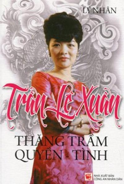 Bi mat ve ba Tran Le Xuan (4): Ngo vuc bi trao con
