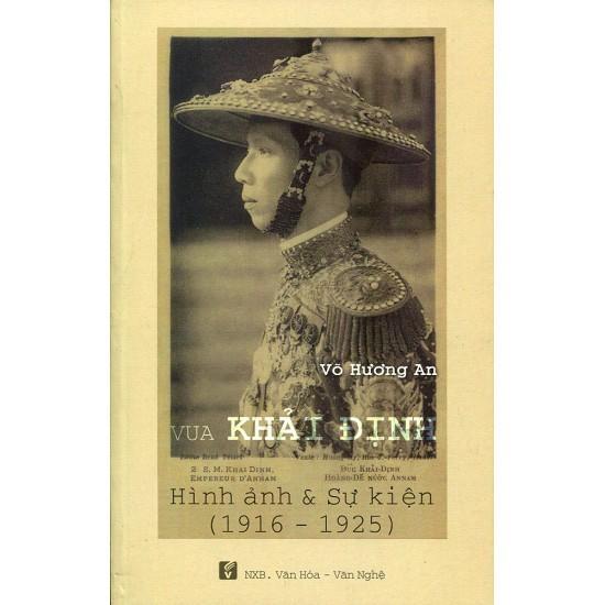 Vua Khai Dinh da lam nhung gi trong chuyen di tham Phap?