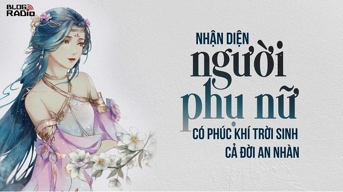 Nhan dien nguoi phu nu co phuc khi troi sinh, ca doi an nhan