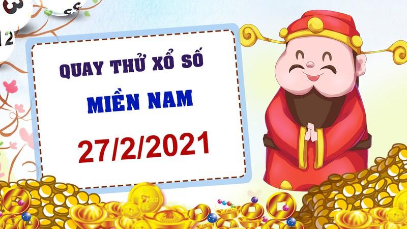 Quay thu xo so mien Nam hom nay 27/2/2021 - Truc tiep KQXS mien Nam thu bay
