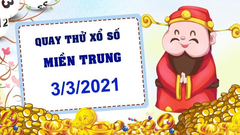 Quay thu truc tiep xo so mien Trung hom nay 3/3/2021 - KQXSMT thu tu