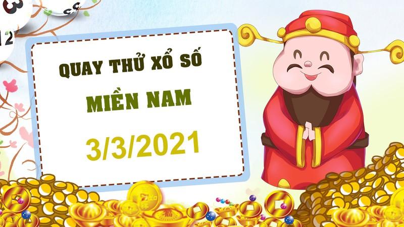 Quay thu xo so mien Nam hom nay 3/3/2021 - KQXSMN thu tu