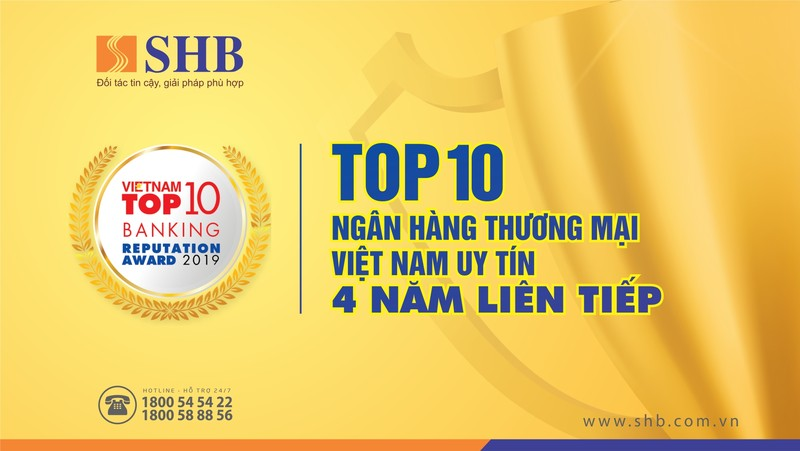 4 nam lien tiep SHB duoc vinh danh top 10 ngan hang Viet Nam uy tin nhat