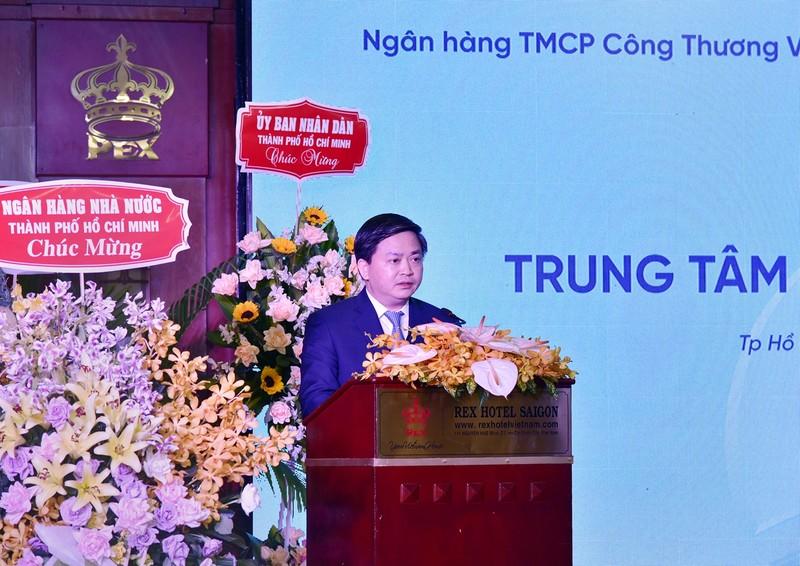 VietinBank ra mat Trung tam Khach hang phia Nam-Hinh-2