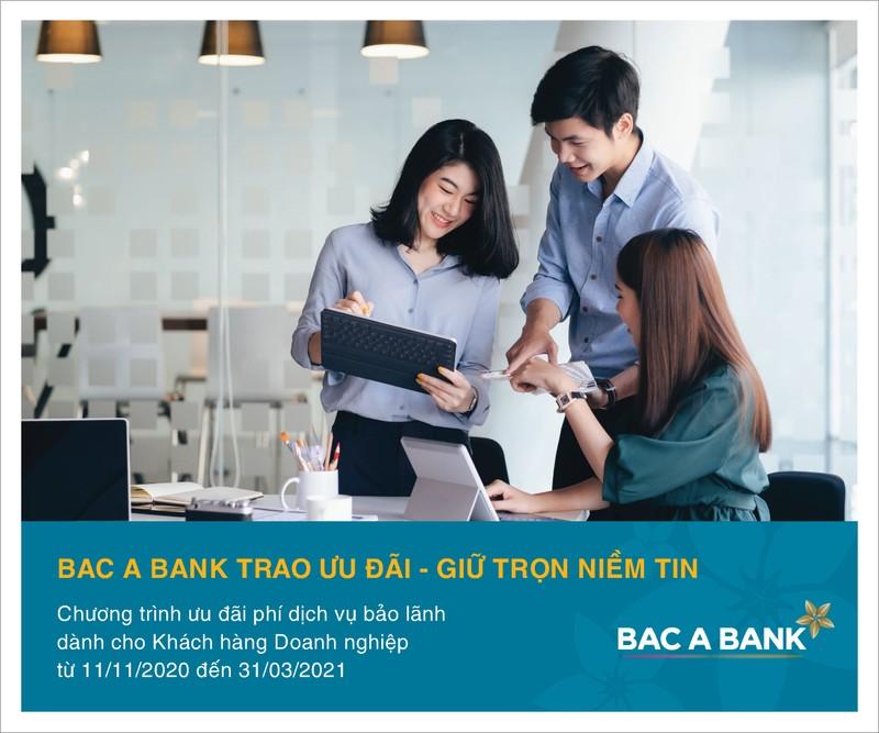 Uu dai bao lanh danh cho Khach hang doanh nghiep tai Bac A Bank