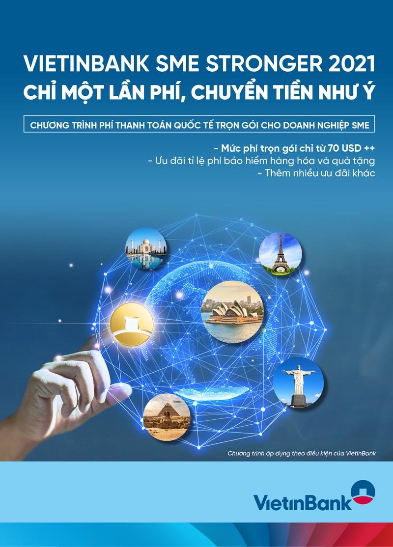 VietinBank SME Stronger 2021 - Chi mot lan phi, chuyen tien nhu y
