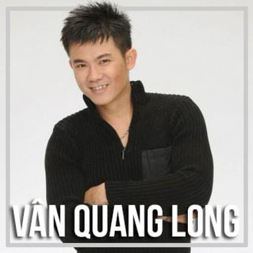 Nhung ca khuc du bao truoc so phan cua Van Quang Long?