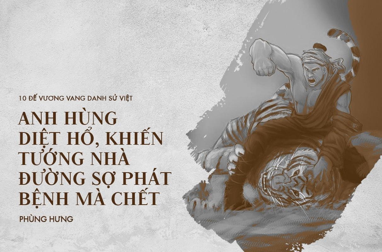 10 vi vua noi danh su Viet, ngoai bang nghe ten da khiep so-Hinh-3