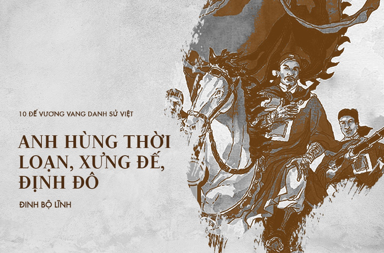 10 vi vua noi danh su Viet, ngoai bang nghe ten da khiep so-Hinh-5