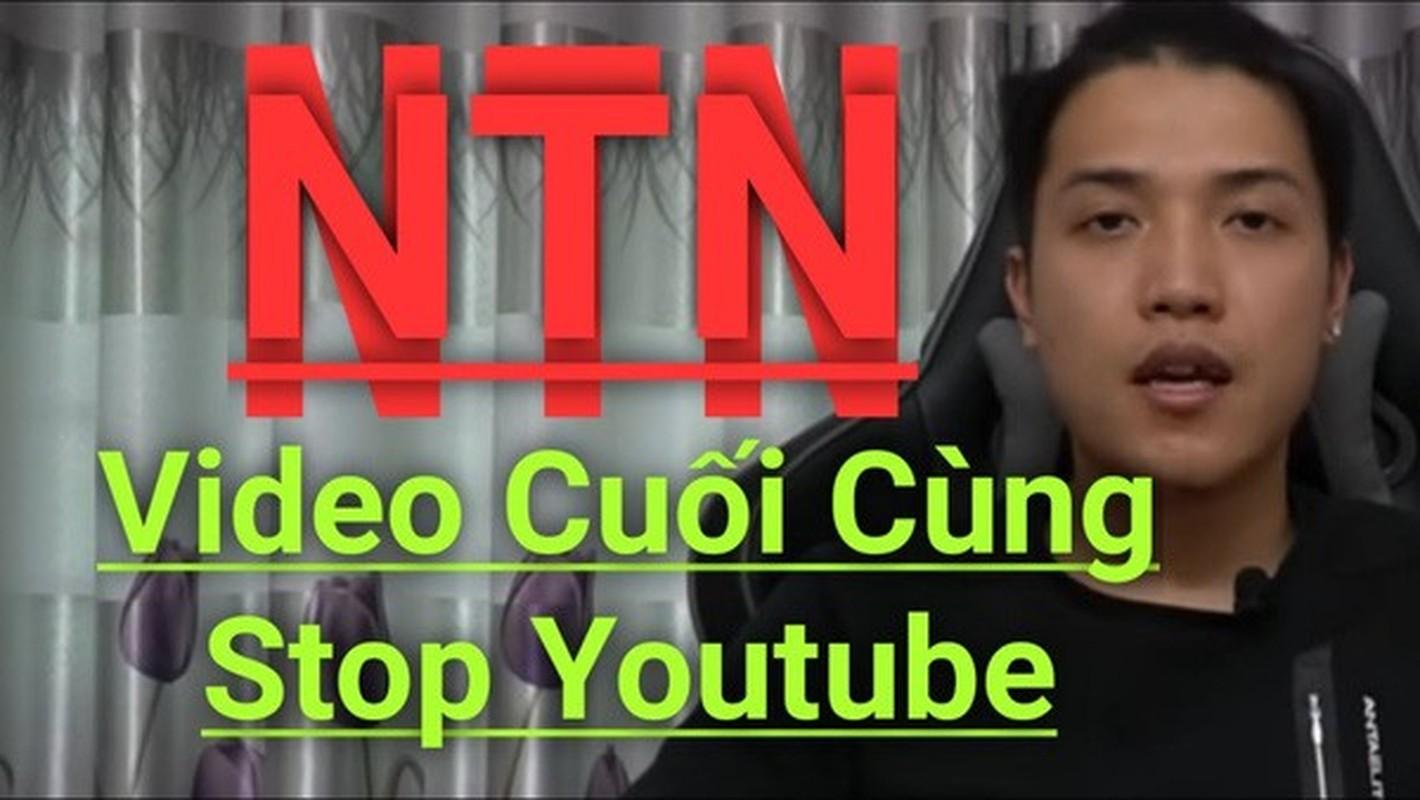 Youtuber NTN tung mot cu lua sau thong bao giai nghe chua lau-Hinh-5