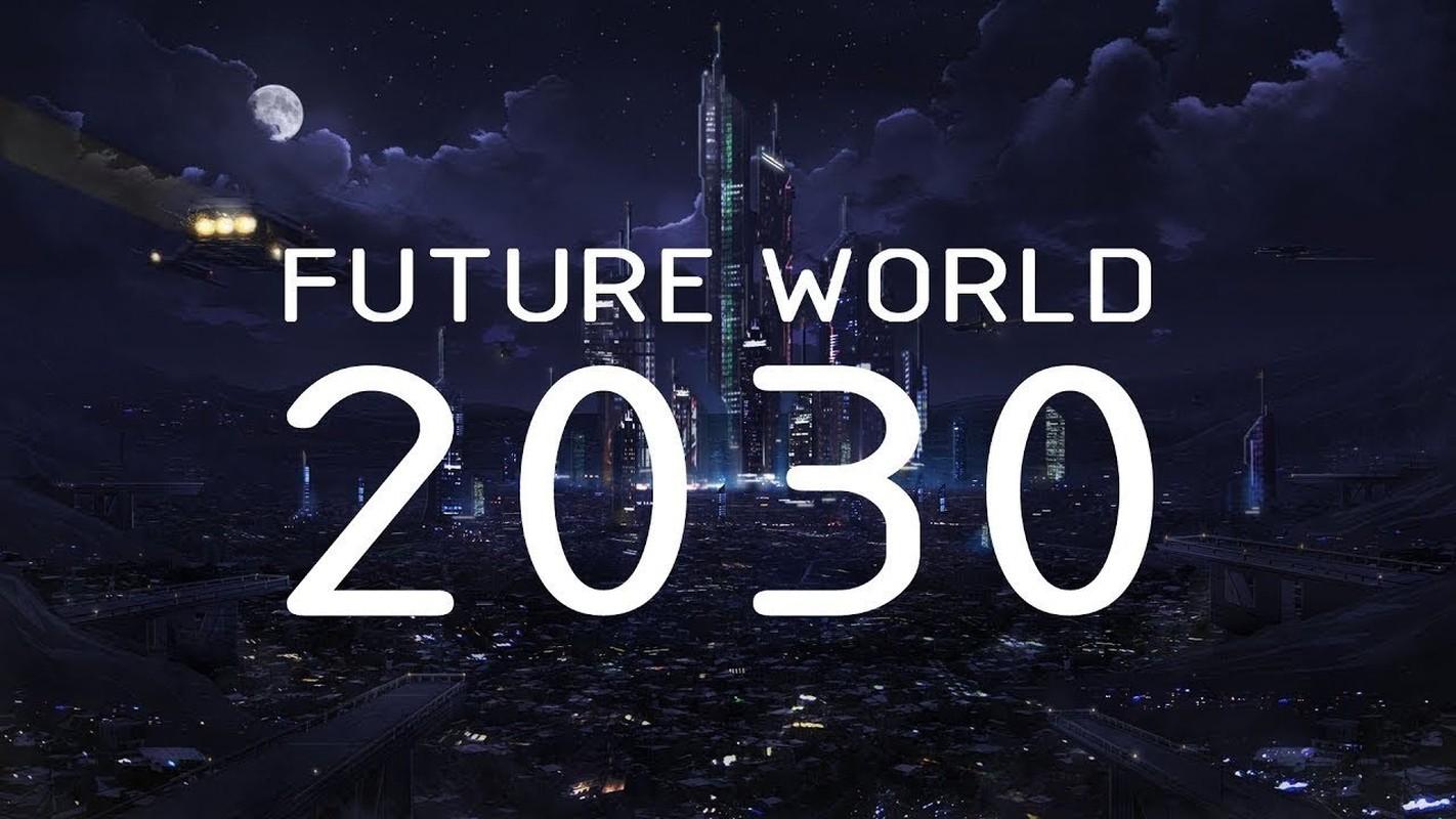 Tien doan nam 2030, the gioi doi mat nhieu tran dai hong thuy?
